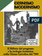 Il Modernismo e L'Antimodernismo