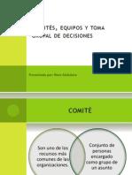 Comitc3a9s Equipos y Toma Grupal de Decisiones1