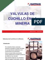 Valvulas de Cuchillo en La Mineria
