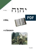 Deus a Biblia e Os Dinossauros