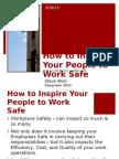 howtoinspireyourpeopletoworksafe-101221122052-phpapp01