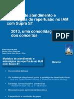 Reperfusão IAM Supra 2013