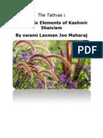 The Tattvas Thirty Six Elements of Kashmir Shaivism by Swami Laxman Joo Maharaj