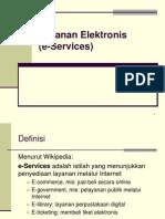 Layanan Elektronis(e Services)