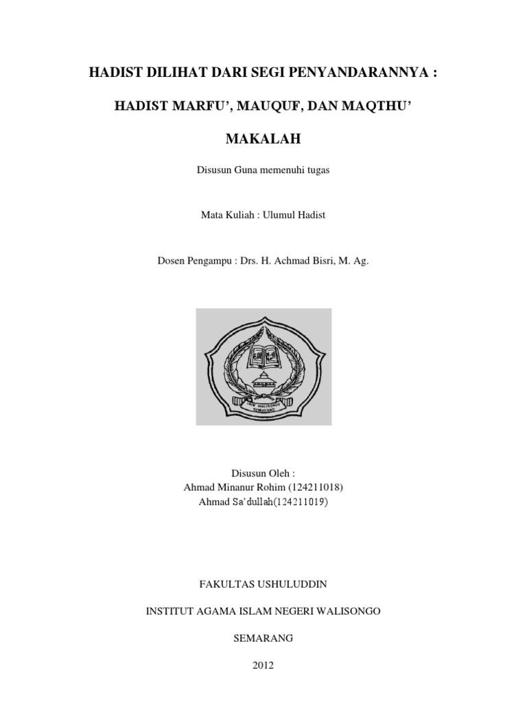 Hadist Dilihat Dari Segi Penyandarannya Hadist Marfu Mauquf Dan