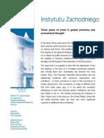 Piotr Cichocki, Marta Goetz - Trzy lata kryzysu globalnej gospodarki i myślenia ekonomicznego