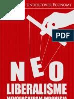 NeoLiberalisme Mencengkram Indonesia _ Awalil Rizky ~ Nasyith Majidi