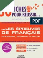 30 fiches pour résussir les épreuves de Français orthographe, grammaire et syntaxe