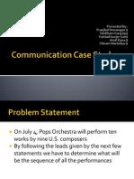 Communication Case Study