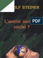 Rudolf Steiner - L'Avenir Sera-t-il Social