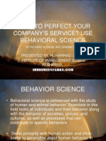 WANT TO PERFECT YOUR COMPANY'S SERVICE -USE BEHAVIORAL SCIENCE