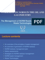 The Management of NORM Esidues & NORM Waste Technologies