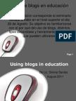 Using Blogs in Education (Slide Share)