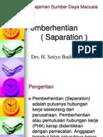 11 Pemberhentian ( Saparation ) (Manajemen Sumber Daya Manusia)