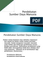 2 Pendekatan MSDM (Manajemen Sumber Daya Manusia)