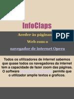 Aceder às páginas da  Web com o  navegador de internet Opera