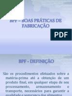 BPF – BOAS PRÁTICAS DE FABRICAÇÃO