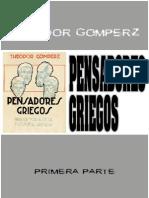 Theodor Gomperz Los Pensadores Griegos Tomo I