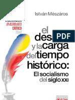 408. El desafío y la carga del tiempo histórico El socialismo del siglo XXI Tomo _20120909102942091