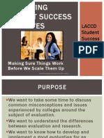 Evaluating Student Success Initiatives