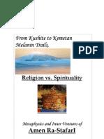 (1from Kusite to Kemetic Melanin Trails, Religion vs Spirituality Metaphysics and Inner Ventures of Amen Rastafari