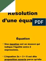 Résolution d'équations de degré 1 et d'équations rationnelles