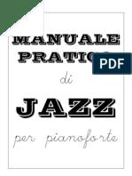 Manuale Pratico Di Jazz Per Pianoforte by P &Ko