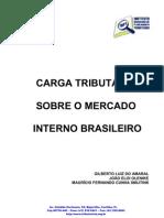 Carga Tributaria Sobre o Mercado Interno Brasileiro