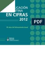 """Ministerio de Educación - """"La educación argentina en cifras"""" - 2012"""