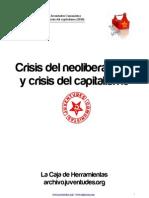 Crisis Del Neoliberalismo y Crisis Del Capitalismo