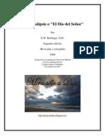 EL APOCALIPSIS O EL DIA DEL SEÑOR - Por E.W Bullinger
