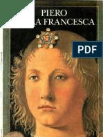 I Grandi Pittori - Piero della Francesca - Collana edita dall'unitá