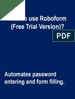 How to Use Roboform, a sample tutorial