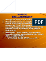 Road to Real Assessment