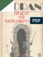 Emil Cioran-Tratat de Descompunere-Humanitas (1992)