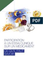 Participation à un essai clinique sur un médicament