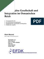 Multireligiöse Gesellschaft und Integration im Osmanischen Reich