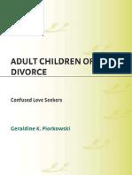 Geraldine K. Piorkowski Adult Children of Divorce Confused Love Seekers 2008
