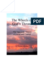 The Wheels of God's Throne  (The Heavenly Visions of Daniel and Ezekiel )