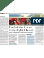 La Paura Dei Barbari Che Ci Rende Barbari, Di CORRADO STAJANO - Corriere Della Sera 27.03.2013