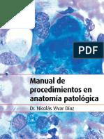 Manual de Procedimientos en Anatomia Patologica Dr n Vivar d