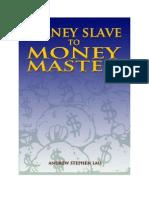 Money Slave to Money Master
