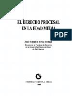 El Derecho Procesal en La Edad Media - Jose Antonio Silva Vallejo