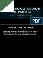 Teknologi Pangan, Komunikasi Dan Transportasi