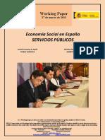 Economía Social en España. SERVICIOS PÚBLICOS (Es) Social Economy in Spain. PUBLIC SERVICES (Es) Gizarte Ekonomia Espainian. ZERBITZU PUBLIKOAK (Es)