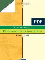 Indicadores de Desenvolvimento Sustentável - IBGE 2008