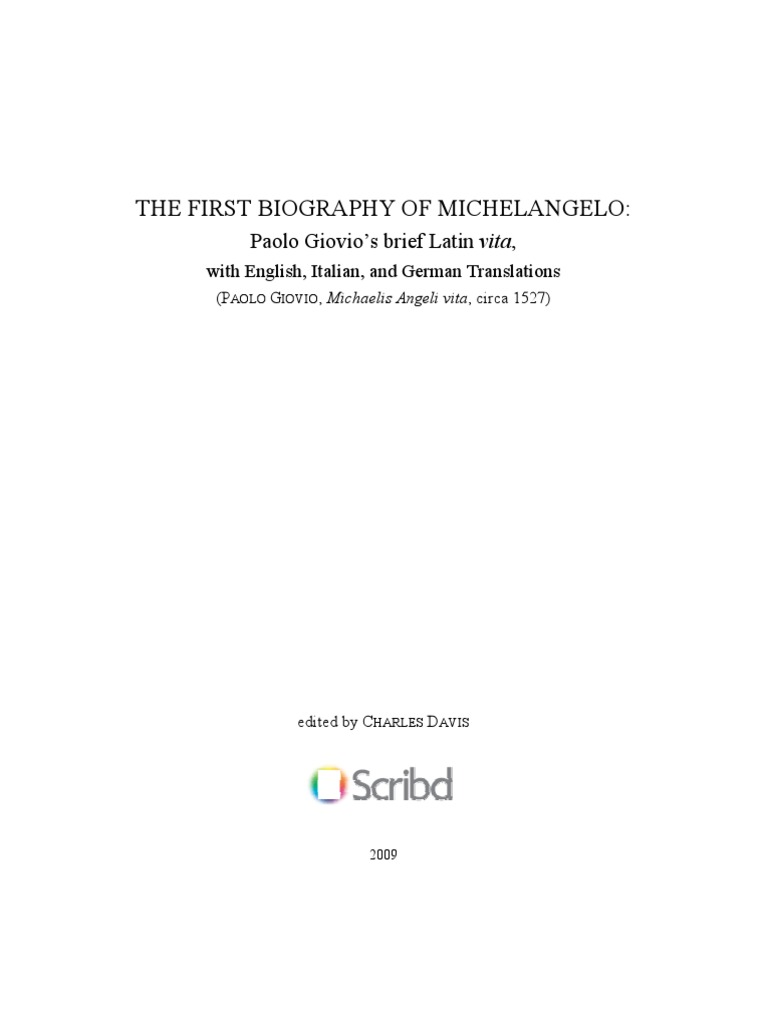 THE FIRST BIOGRAPHY OF MICHELANGELO | Michelangelo | Raphael