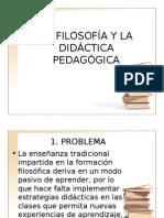 Filosofia y Didactica
