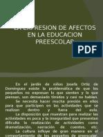 La Expresion de Afectos en La Educacion Preescolar