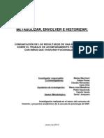 Metabolización envoltura e historizacion en el acompañamiento terapéutico